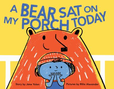 A Bear Sat On My Porch Today book cover