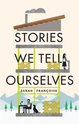 Stories We Tell Ourselves book cover