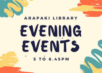 Evening events at Arapaki Manners Library