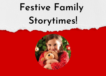 Festive Family Storytimes are Around the Corner!