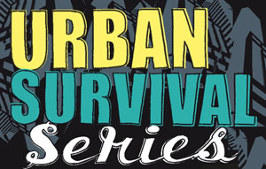Urban Survival Series