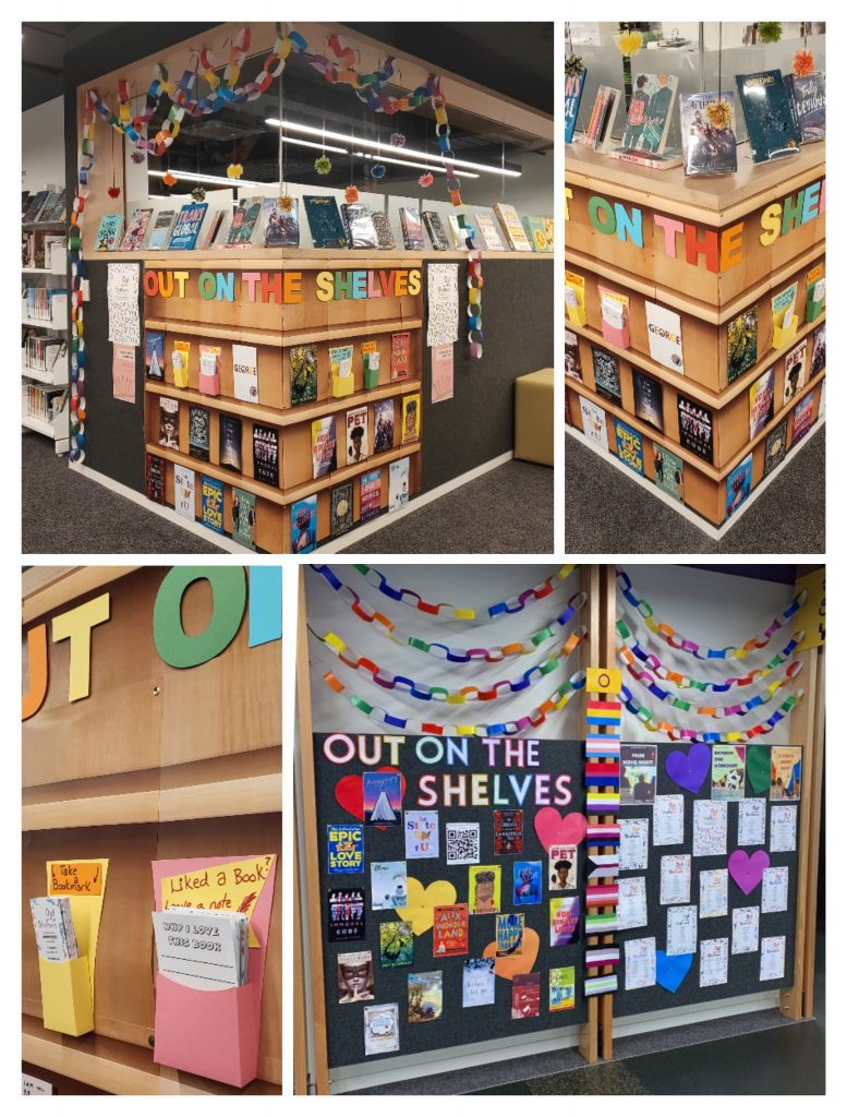 """A collage of four pictures of two displays, clockwise from the left they are: first the whole upstairs display around the corner that sticks out into the young adult area. A large picture of a bookshelf has been stuck to the wall, on these shelves are the heading """"Out on the Shelves"""", holders for bookmarks, and pictures of book covers. Along the top are real books on stands. Hanging from above are rainbow paper chains and pompoms in pride flag colours. The second picture is a close-up of the fake bookshelves. The third picture is of the second display in the downstairs area. There are rainbow paper chains along the top, then a colourful heading of """"out on the shelves"""". On the left side are pictures of book covers, on the right side are posters of the Out on the Shelves booklists. Between the two sides is a vertical line of pride flags. The last picture is a close-up of a bookmark holder on the first display."""