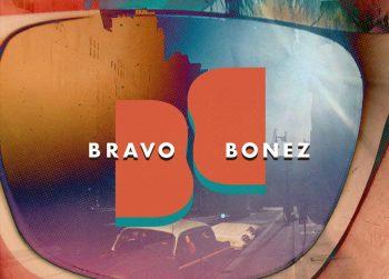New EP: Bravo Bonez