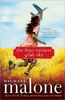 Four Corners of the Sky, by Michael Malone