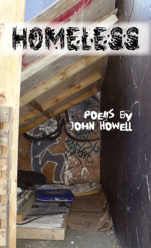 Join us for the launch of Homeless: Poems by John Howell