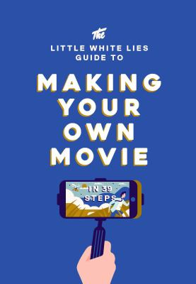 Making Your Own Movie book cover