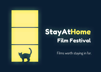 #StayAtHome Film Festival: Welcome!